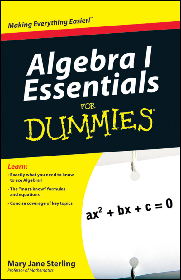 Mary Sterling Jane Algebra I Essentials For Dummies concepts