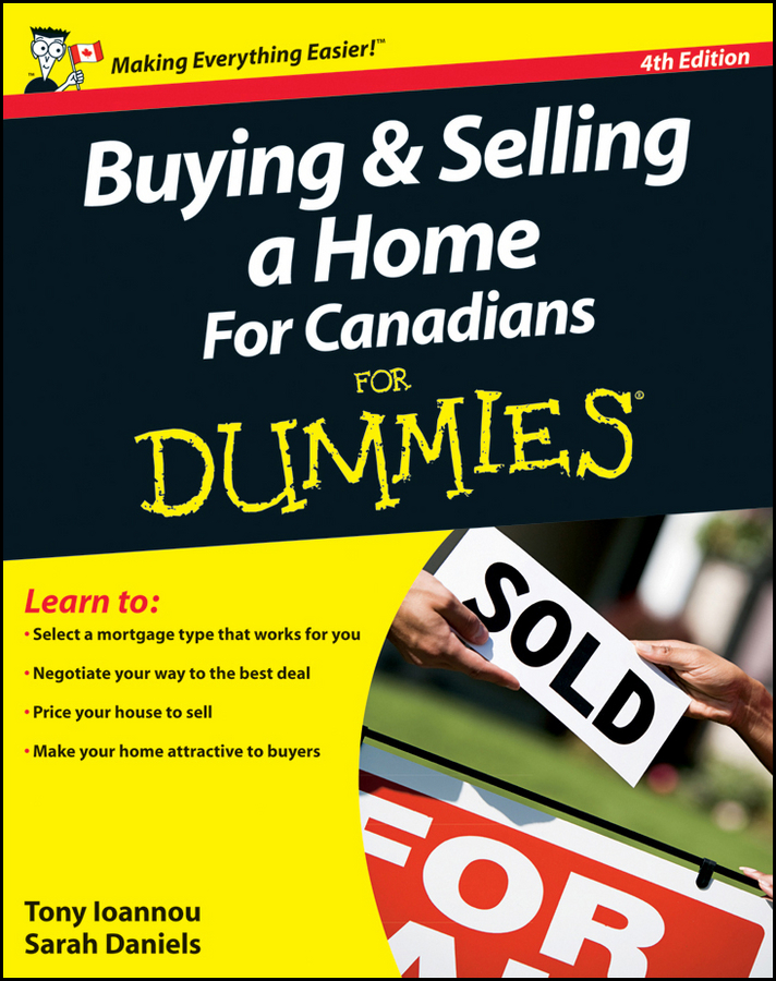 Tony Ioannou Buying and Selling a Home For Canadians For Dummies купить недорого в Москве