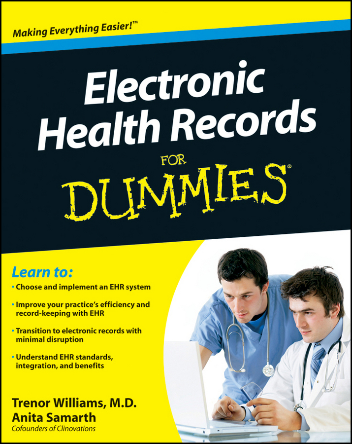 Trenor Williams Electronic Health Records For Dummies trenor williams electronic health records for dummies