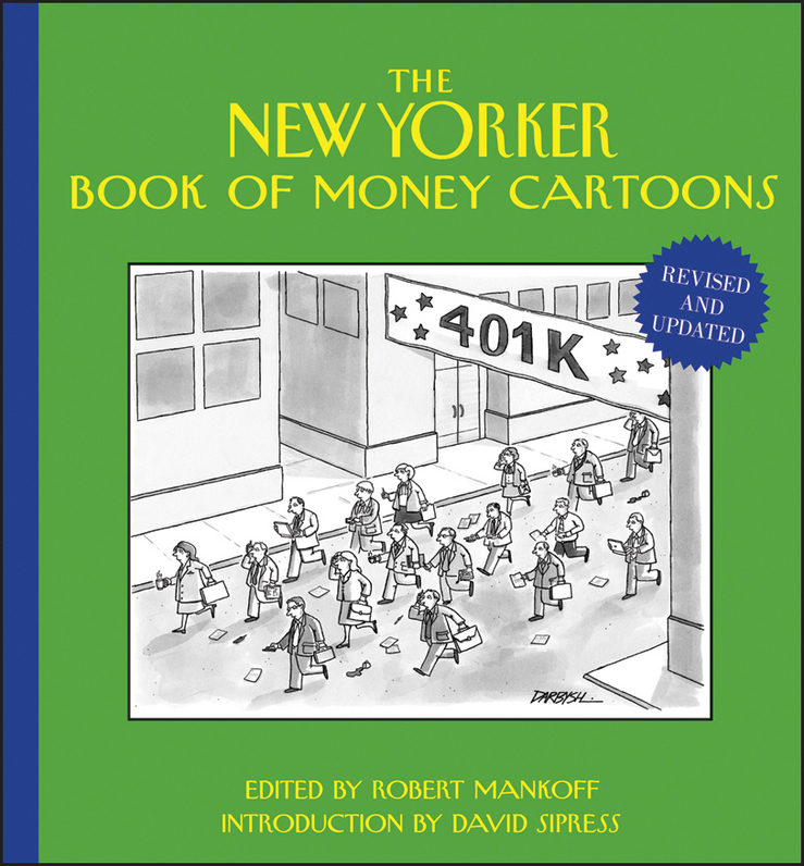 Robert Mankoff The New Yorker Book of Money Cartoons cuhaj g standart catalog of world paper money specialized issues