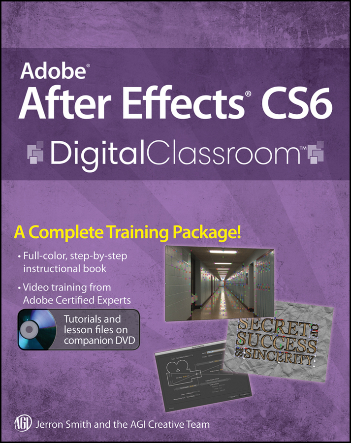 Jerron Smith Adobe After Effects CS6 Digital Classroom