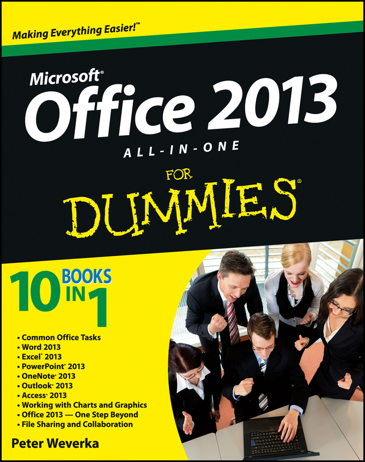 Peter Weverka Office 2013 All-In-One For Dummies jeff strong pro tools all in one for dummies