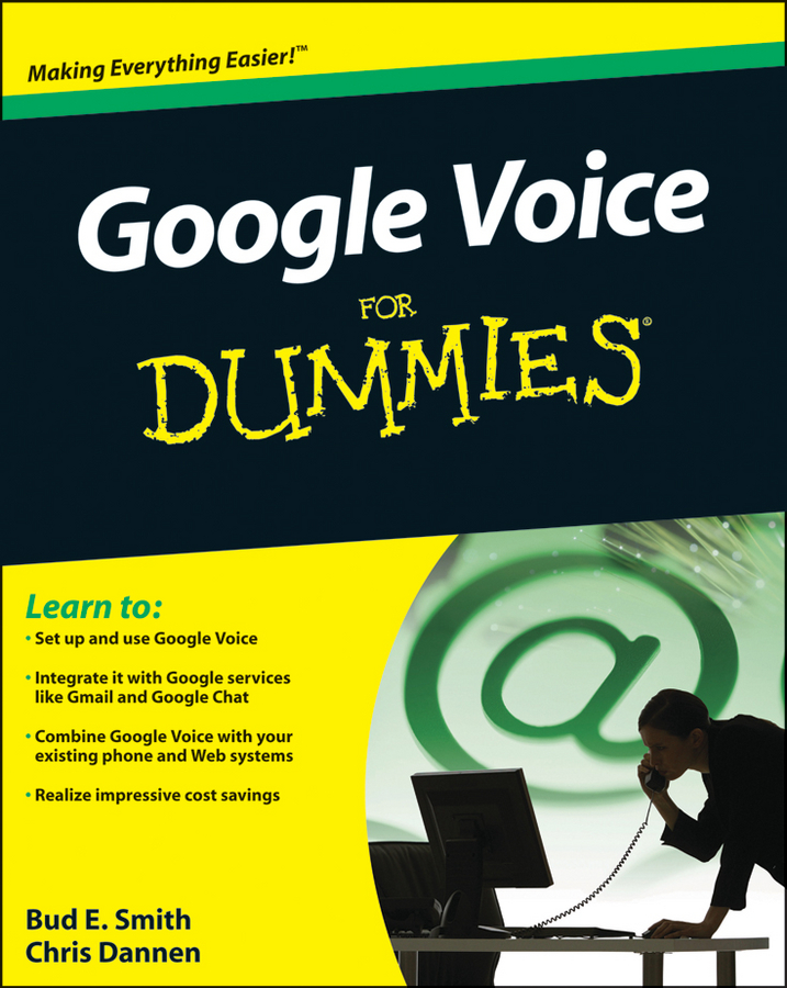 Chris Dannen Google Voice For Dummies bud smith e creating web pages for dummies
