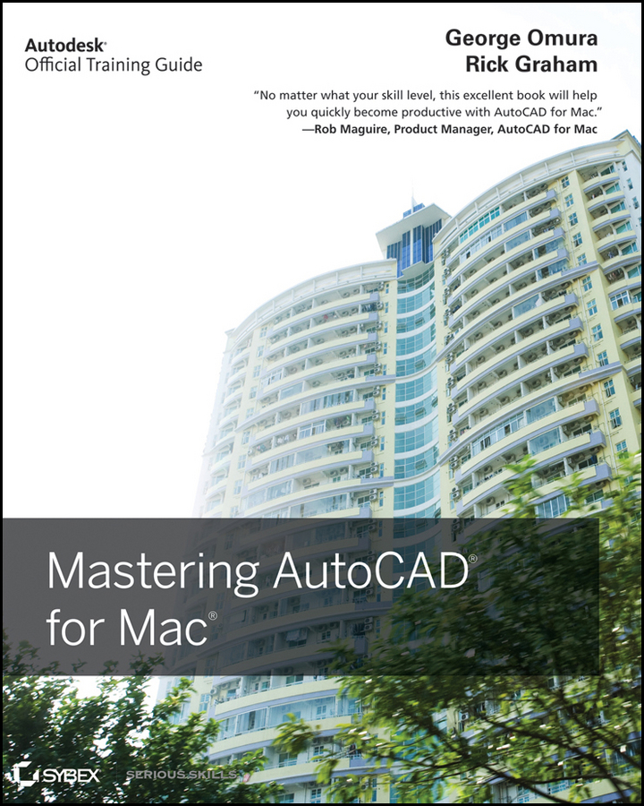 George Omura Mastering AutoCAD for Mac