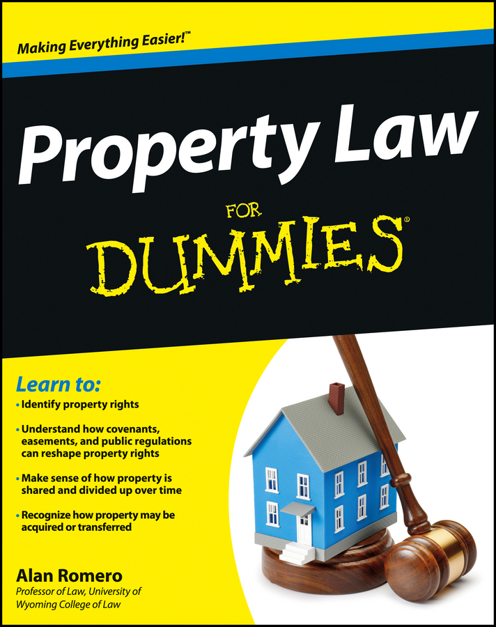 Alan Romero R. Property Law For Dummies clive rich law for small business for dummies uk