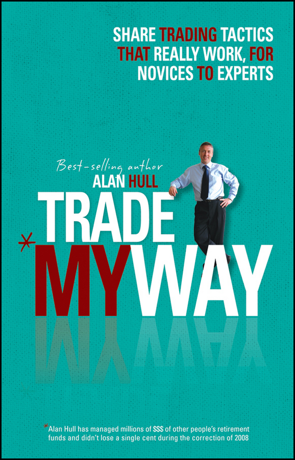 Alan Hull Trade My Way alpesh patel the online trading cookbook