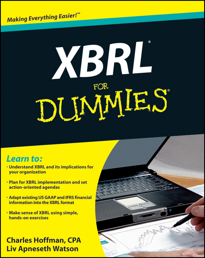 Charles Hoffman XBRL For Dummies charles lee t good idea now what how to move ideas to execution