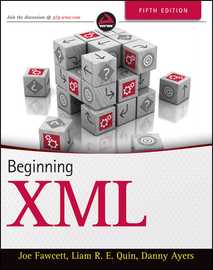 Danny Ayers Beginning XML leslie sikos web standards mastering html5 css3 and xml