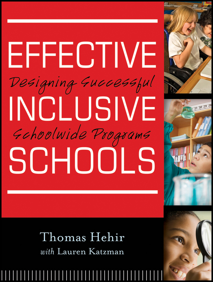 Thomas Hehir Effective Inclusive Schools. Designing Successful Schoolwide Programs maisel jordana universal design creating inclusive environments