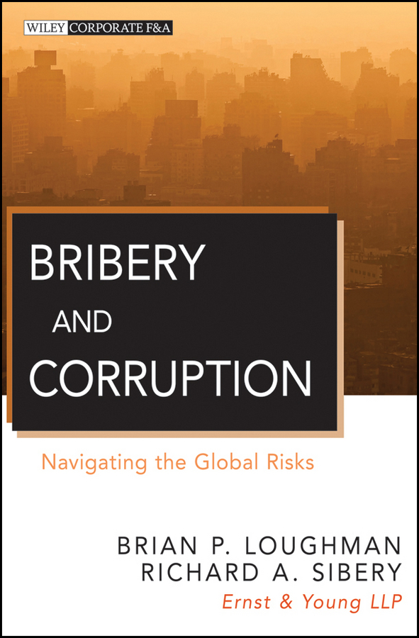 Brian Loughman P. Bribery and Corruption. Navigating the Global Risks new n9400gt md1gt n9400gt td1g n9500gt graphics card fan rk7015b diameter 65mm 12v 0 14a