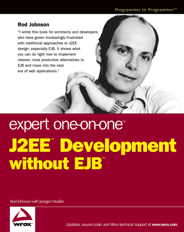 Rod Johnson Expert One-on-One J2EE Development without EJB