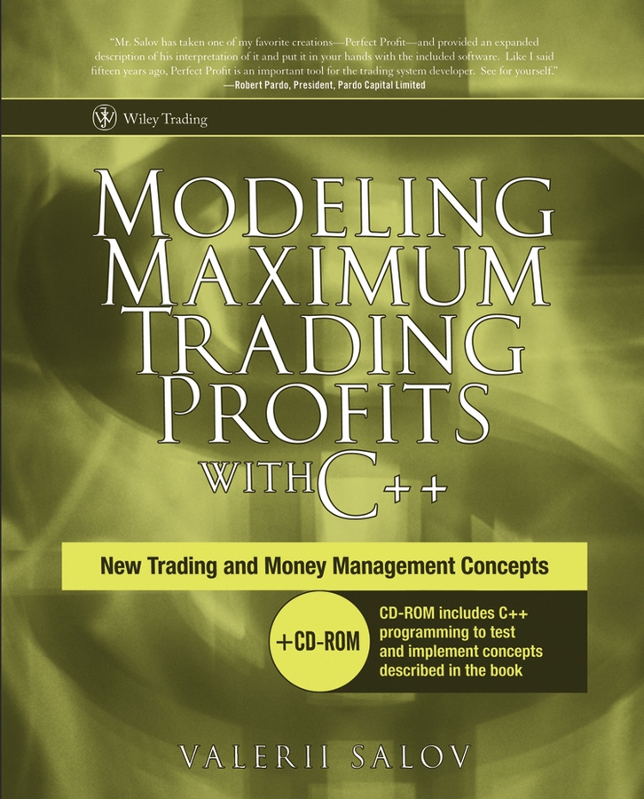 Valerii Salov Modeling Maximum Trading Profits with C++. New Trading and Money Management Concepts lawrence spencer d reliable javascript how to code safely in the world s most dangerous language
