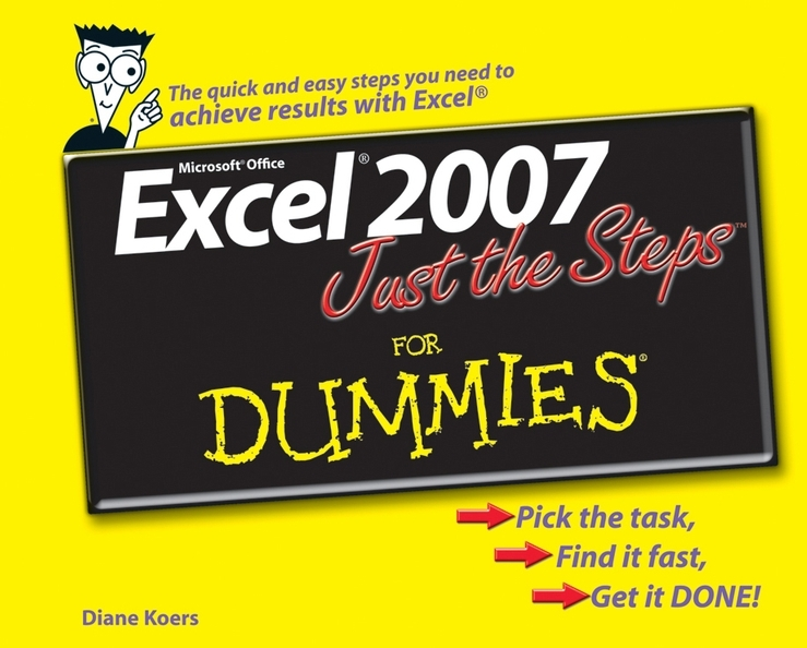 Diane Koers Excel 2007 Just the Steps For Dummies