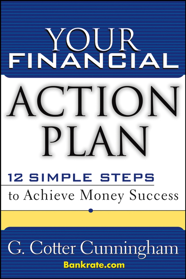 G. Cunningham Cotter Your Financial Action Plan. 12 Simple Steps to Achieve Money Success lee cooper часы lee cooper lc 89g g коллекция commando
