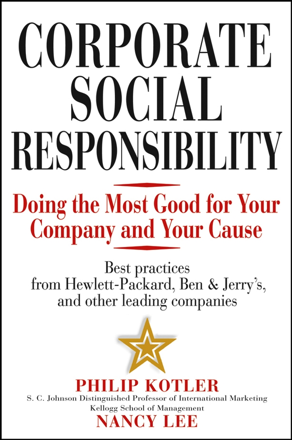 Nancy Lee Corporate Social Responsibility. Doing the Most Good for Your Company and Your Cause zahid khalid optimizing back office operations best practices to maximize profitability