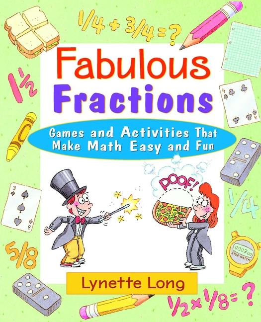 Lynette Long Fabulous Fractions. Games and Activities That Make Math Easy and Fun soil zinc fractions and nutritional composition of seeded rice