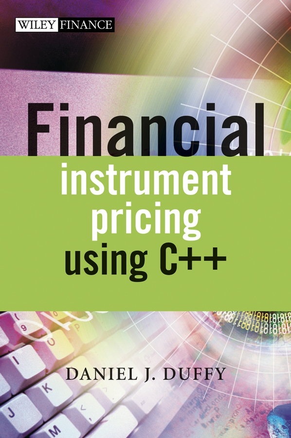 Daniel Duffy J. Financial Instrument Pricing Using ++
