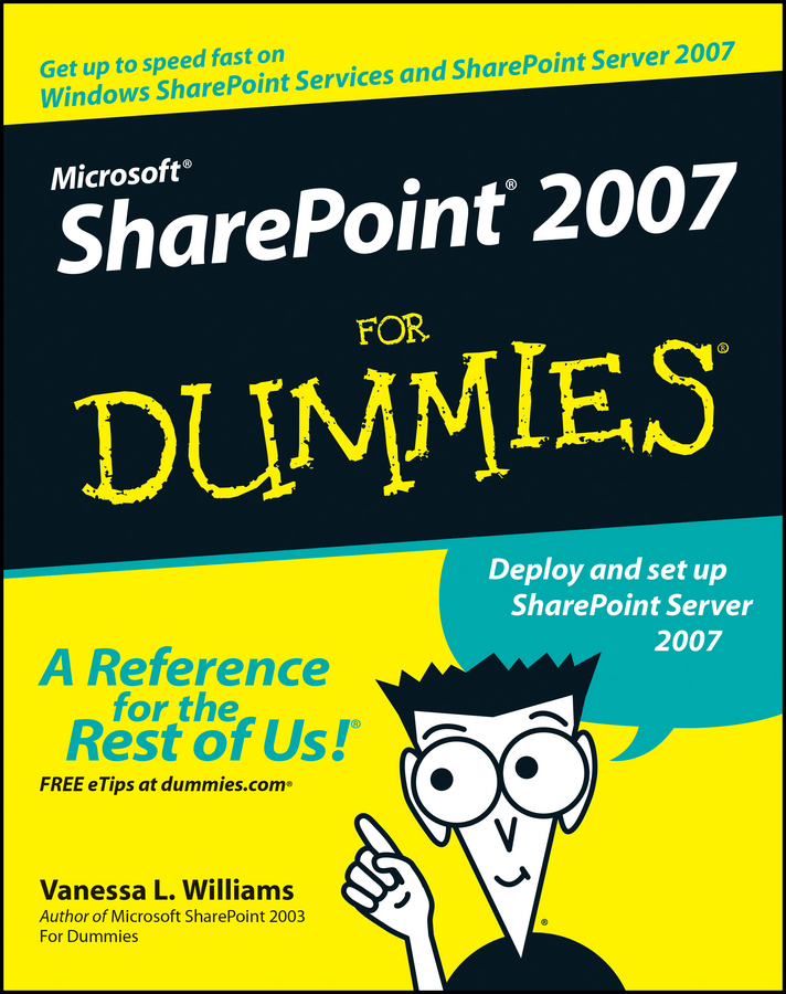 Vanessa Williams L. Microsoft SharePoint 2007 For Dummies kenneth schaefer professional sharepoint 2010 development