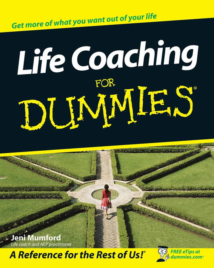 Jeni Mumford Life Coaching For Dummies mumford colin j getting that medical job secrets for success