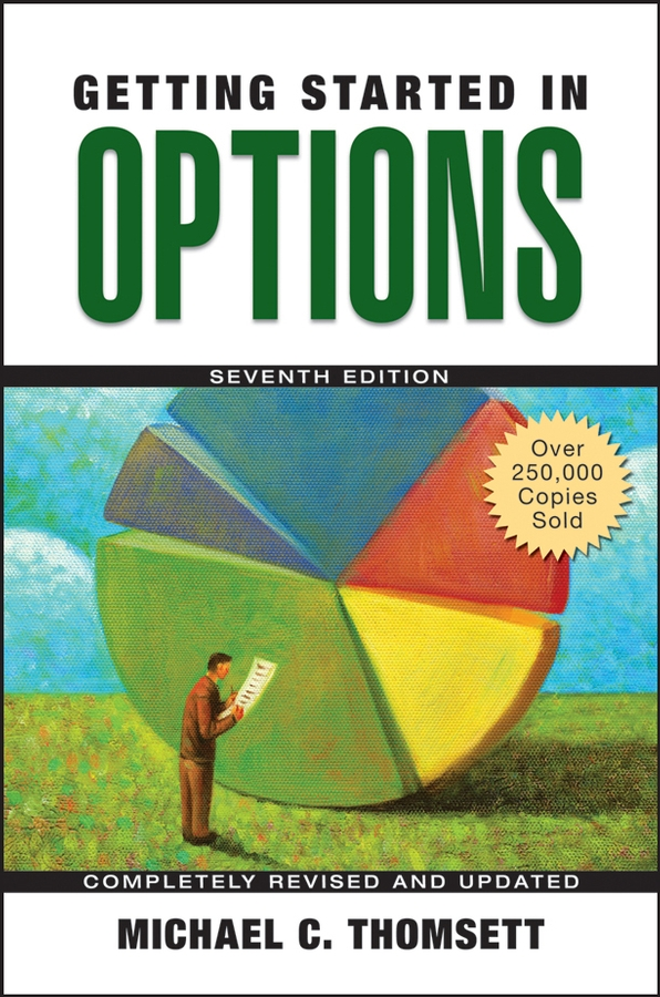 Michael Thomsett C. Getting Started in Options jeffrey rattiner h getting started as a financial planner
