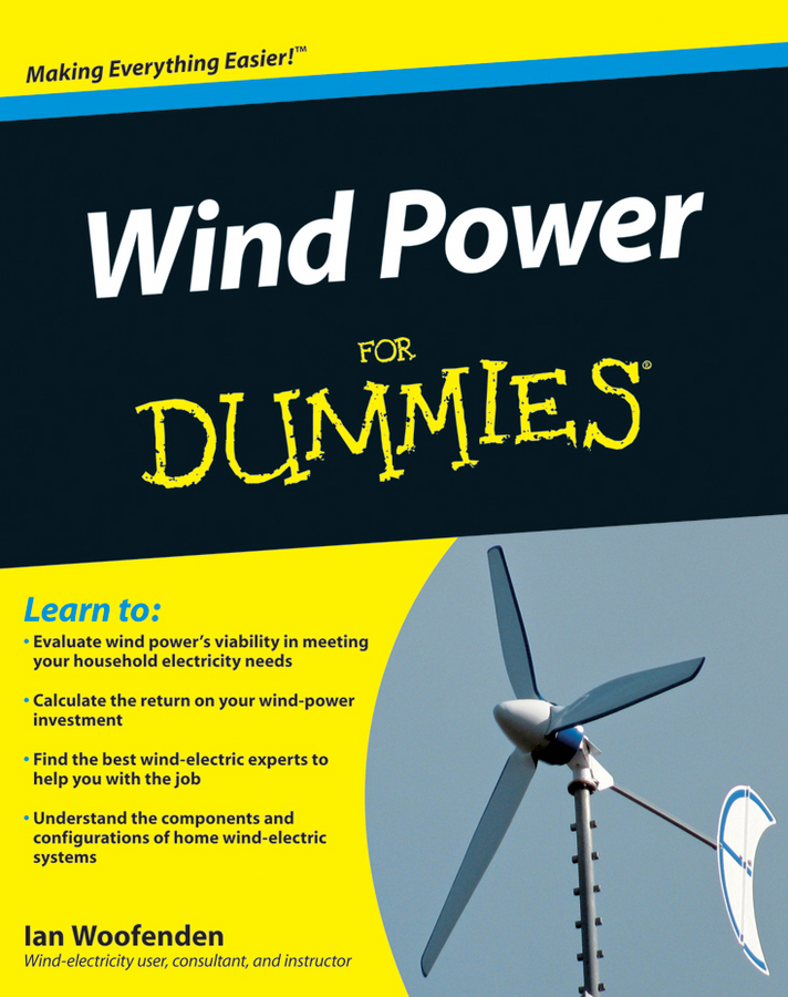 Ian Woofenden Wind Power For Dummies at the back of the north wind