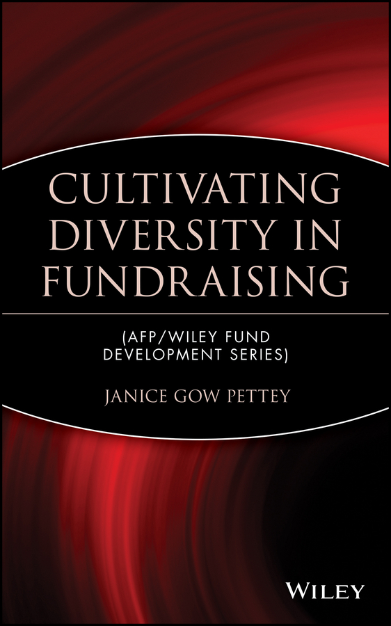 Janice Pettey Gow Cultivating Diversity in Fundraising