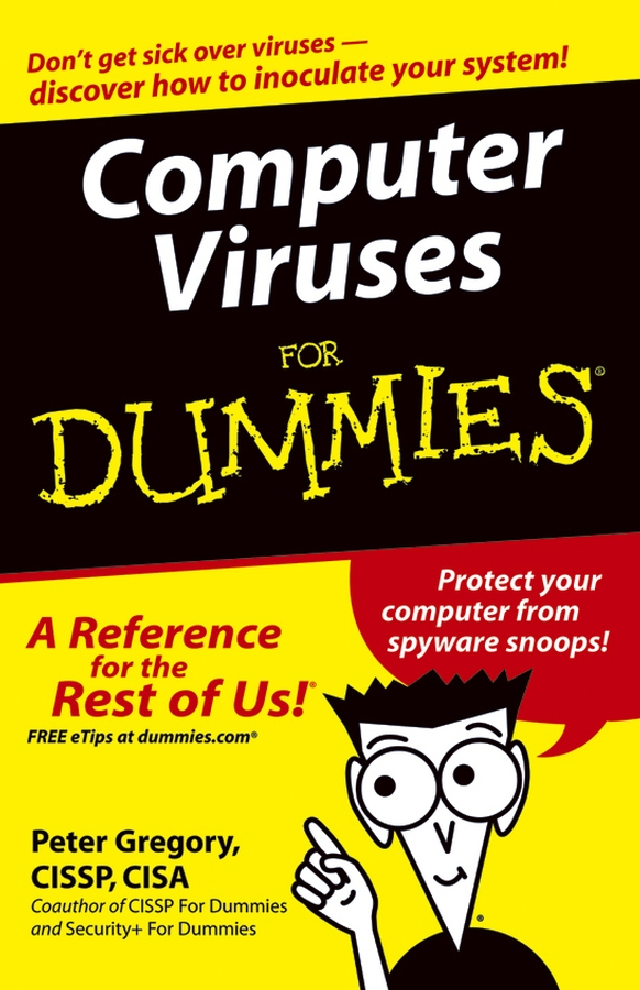 Peter Gregory H. Computer Viruses For Dummies peter gregory h it disaster recovery planning for dummies