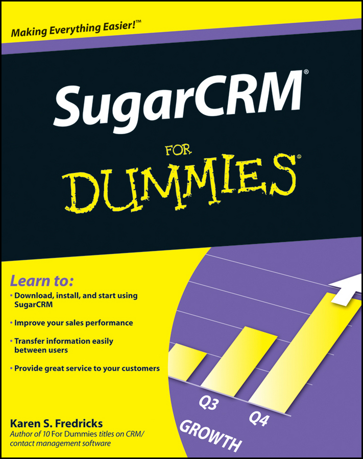 Karen Fredricks S. SugarCRM For Dummies bob kelleher customer experience for dummies