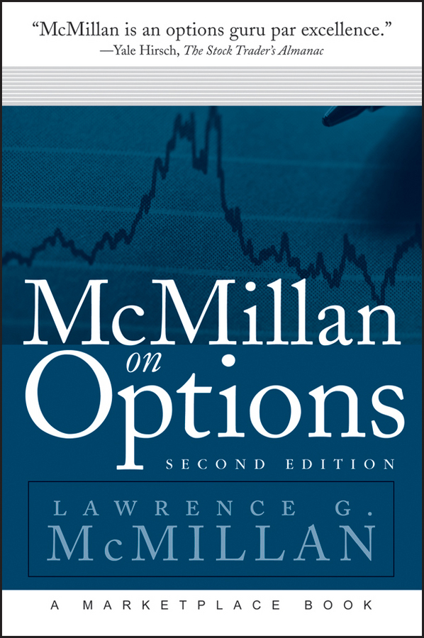 Lawrence McMillan G. McMillan on Options courtney smith option strategies profit making techniques for stock stock index and commodity options