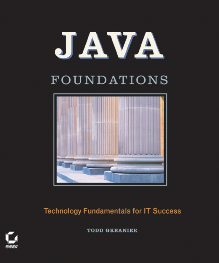 Todd Greanier Java Foundations what s in there