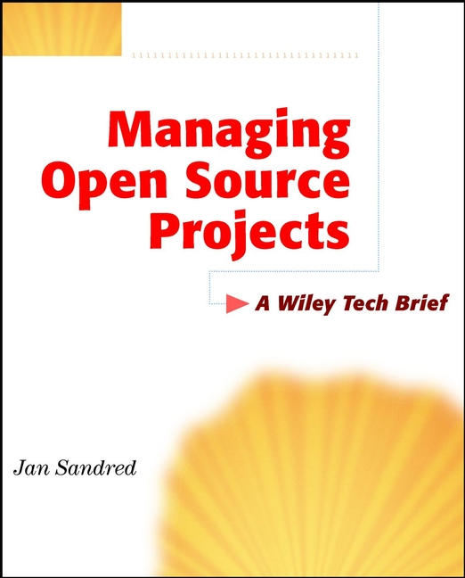 Jan Sandred Managing Open Source Projects. A Wiley Tech Brief автоакустика pioneer ts g170c компонентная 2 полосная 45вт 300вт