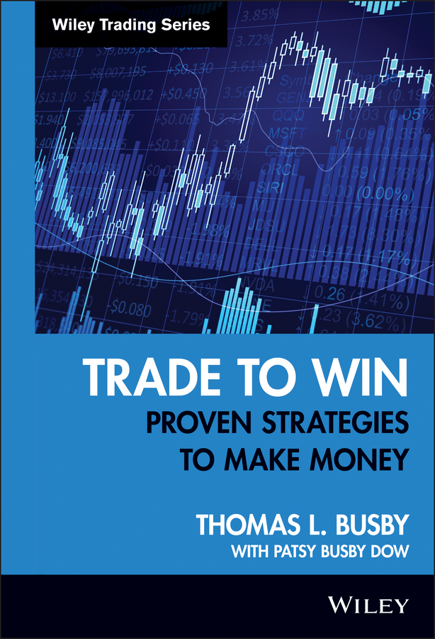 Patsy Dow Busby Trade to Win. Proven Strategies to Make Money class numbers quadratic and cyclotomic fields