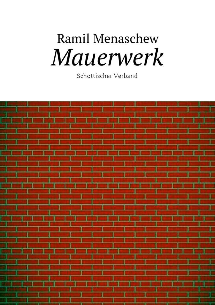 Ramil Menaschew Mauerwerk. Schottischer Verband