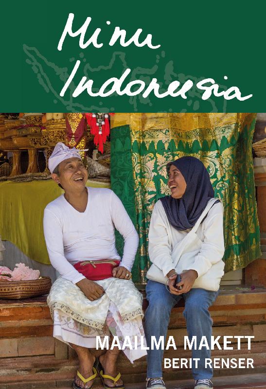 Berit Renser Minu Indoneesia. Maailma makett kygo jakarta