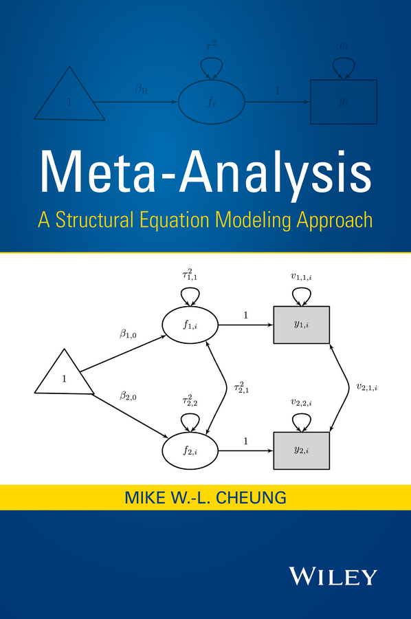 Mike Cheung W.-L. Meta-Analysis. A Structural Equation Modeling Approach structural equation modeling with eqs basic concepts applications and programming cd rom
