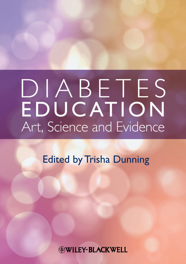 Trisha Dunning Diabetes Education. Art, Science and Evidence showdown with diabetes