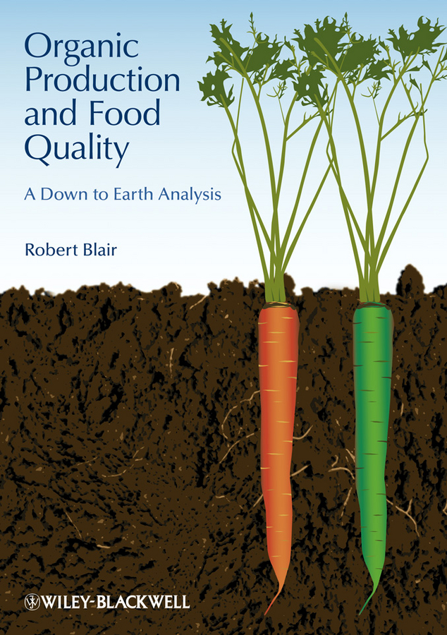 Robert Blair Organic Production and Food Quality. A Down to Earth Analysis moa кеды с вышивкой