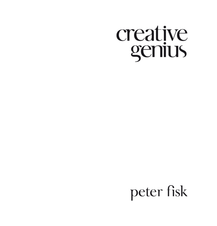 Peter Fisk Creative Genius. An Innovation Guide for Business Leaders, Border Crossers and Game Changers peter fisk business genius a more inspired approach to business growth