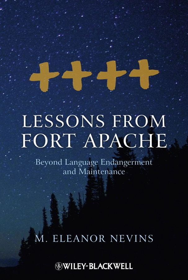 M. Nevins Eleanor Lessons from Fort Apache. Beyond Language Endangerment and Maintenance revitalisation of indigenous languages in zimbabwe