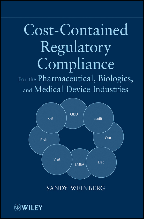 Sandy Weinberg Cost-Contained Regulatory Compliance. For the Pharmaceutical, Biologics, and Medical Device Industries freight cost controlling
