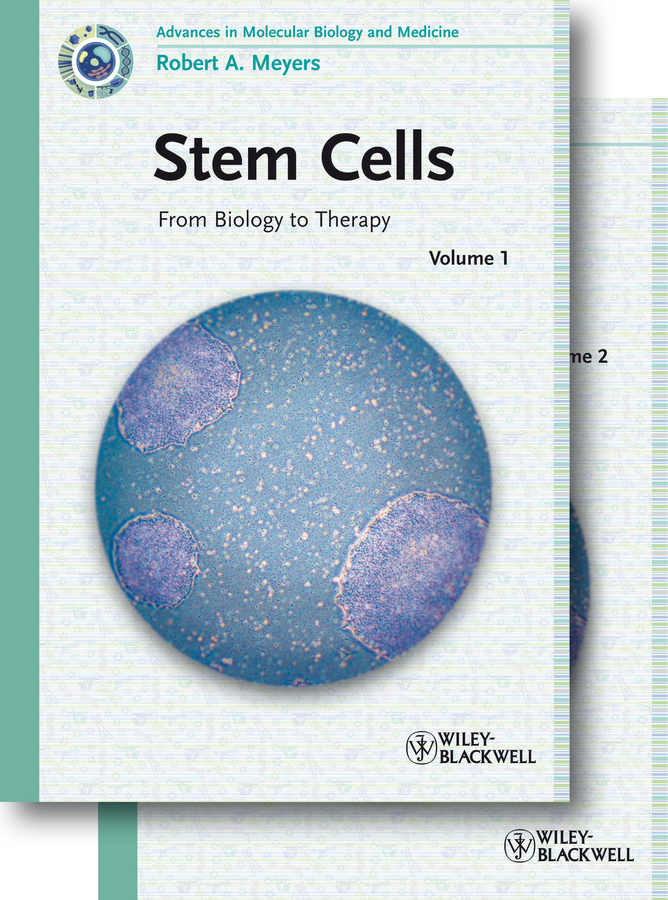 Robert Meyers A. Stem Cells. From Biology to Therapy thyagarajan bhaskar primary and stem cells gene transfer technologies and applications