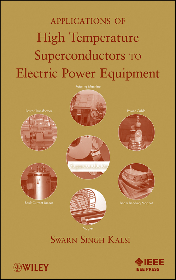 Swarn Kalsi S. Applications of High Temperature Superconductors to Electric Power Equipment new arrival ship pattern design brooch for female