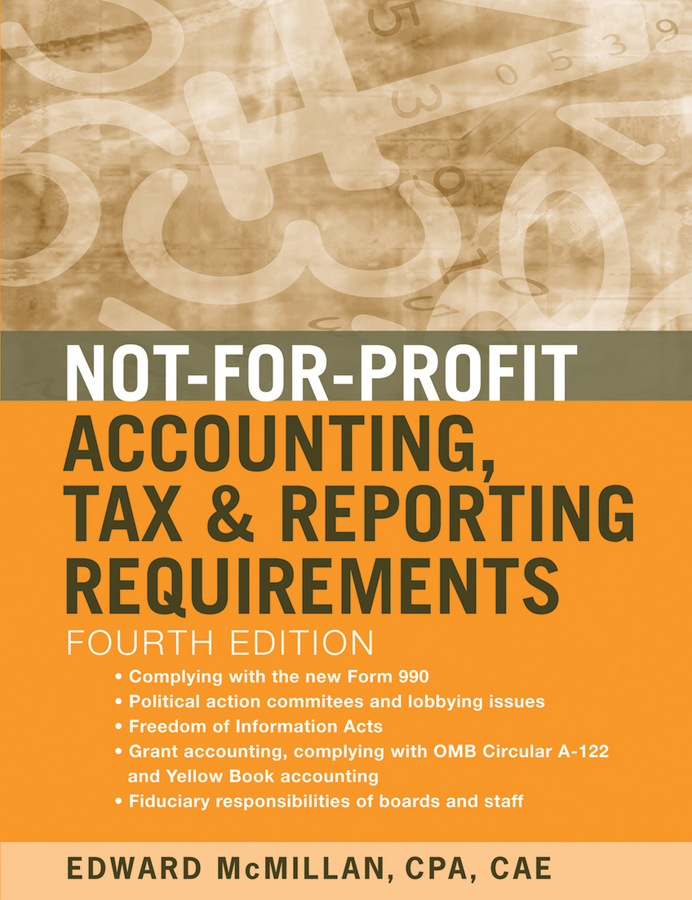 Фото - Edward McMillan J. Not-for-Profit Accounting, Tax, and Reporting Requirements hae soo kwak nano and microencapsulation for foods