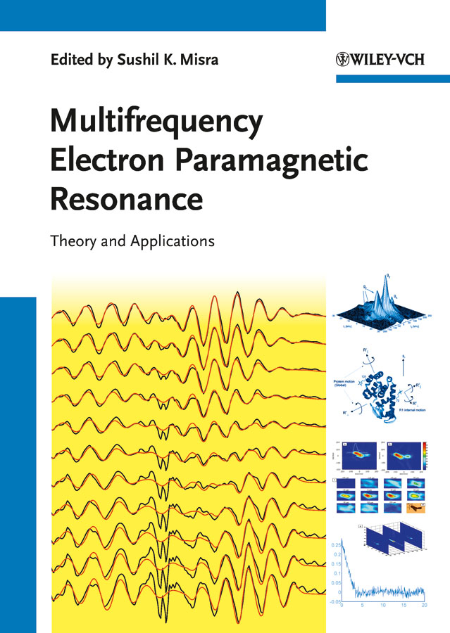 Sushil Misra K. Multifrequency Electron Paramagnetic Resonance. Theory and Applications ivanko rub epr 36
