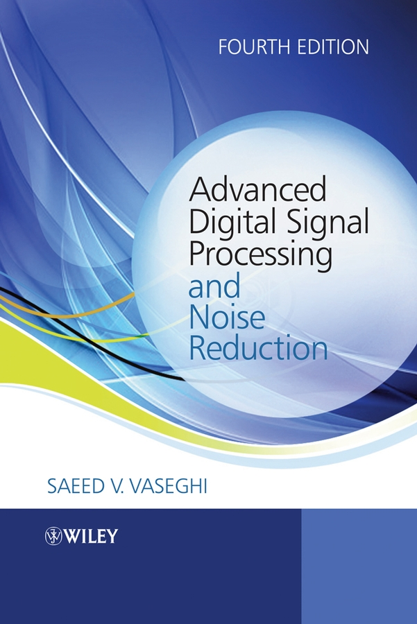 Saeed Vaseghi V. Advanced Digital Signal Processing and Noise Reduction analysis of sheep production systems in southern zones of tamilnadu