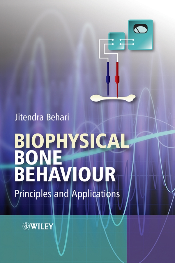 Jitendra Behari Biophysical Bone Behaviour. Principles and Applications the model of foot bone human skeleton anatomical model