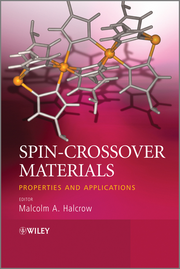 Malcolm Halcrow A. Spin-Crossover Materials. Properties and Applications все цены