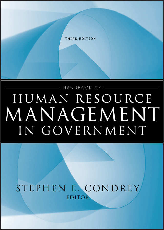 Stephen Condrey E. Handbook of Human Resource Management in Government все цены