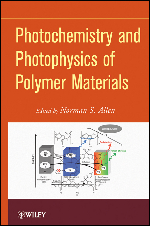 Norman Allen S. Photochemistry and Photophysics of Polymeric Materials cheng song radiation processing of polymer materials and its industrial applications