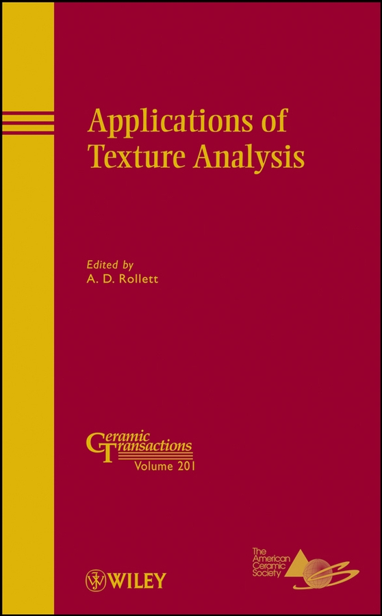цены A. D. Rollett Applications of Texture Analysis